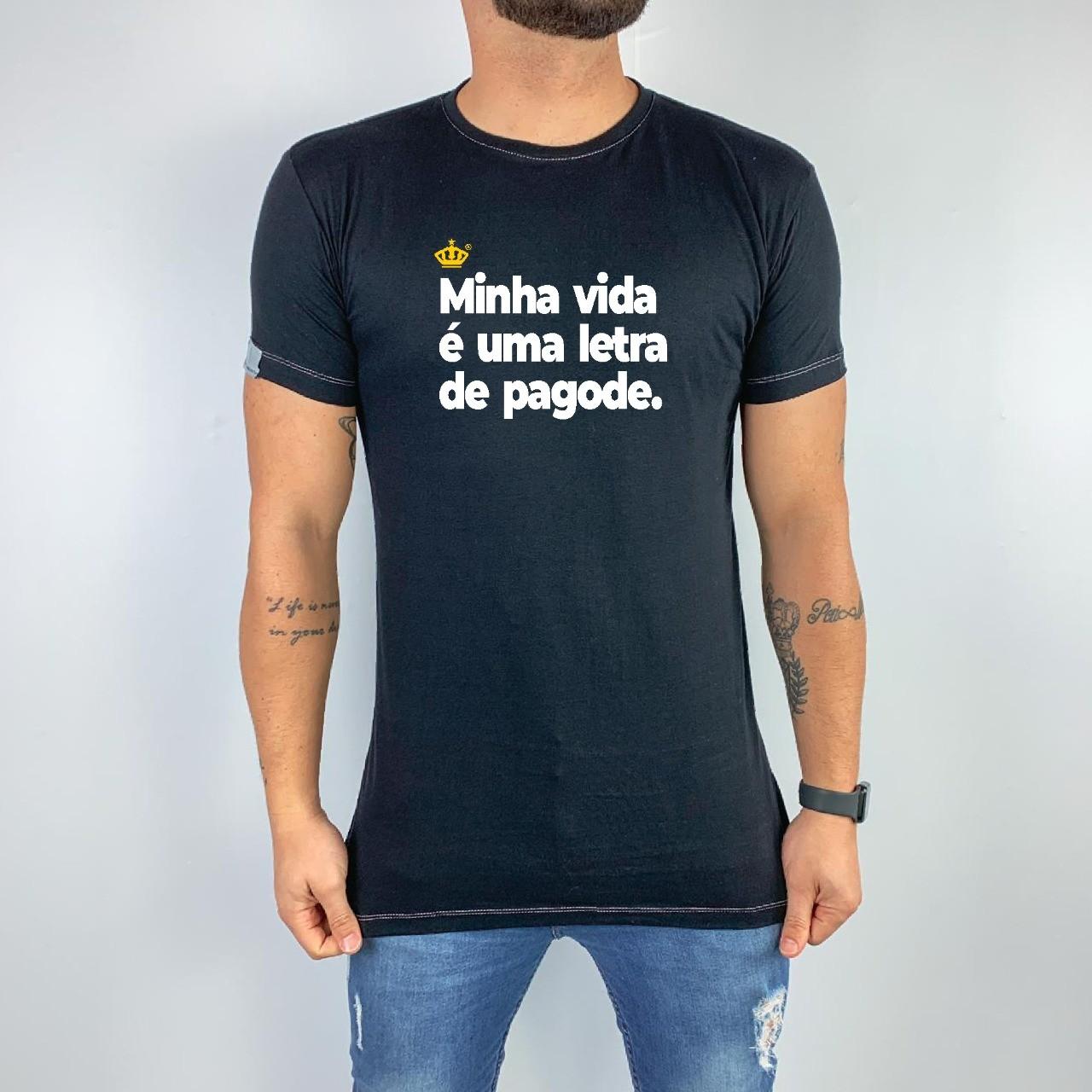 Camiseta Minha vida é uma letra de pagode