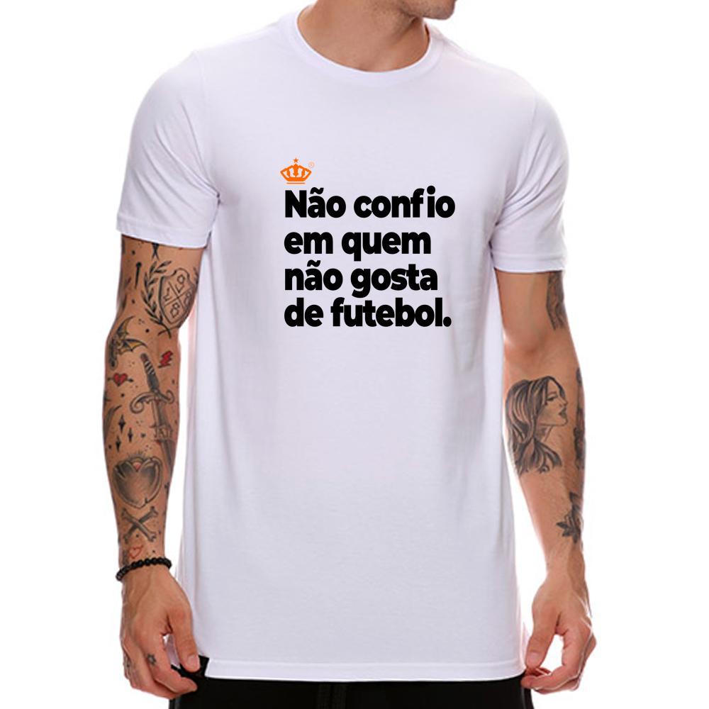Camiseta Não confio em quem não gosta de futebol