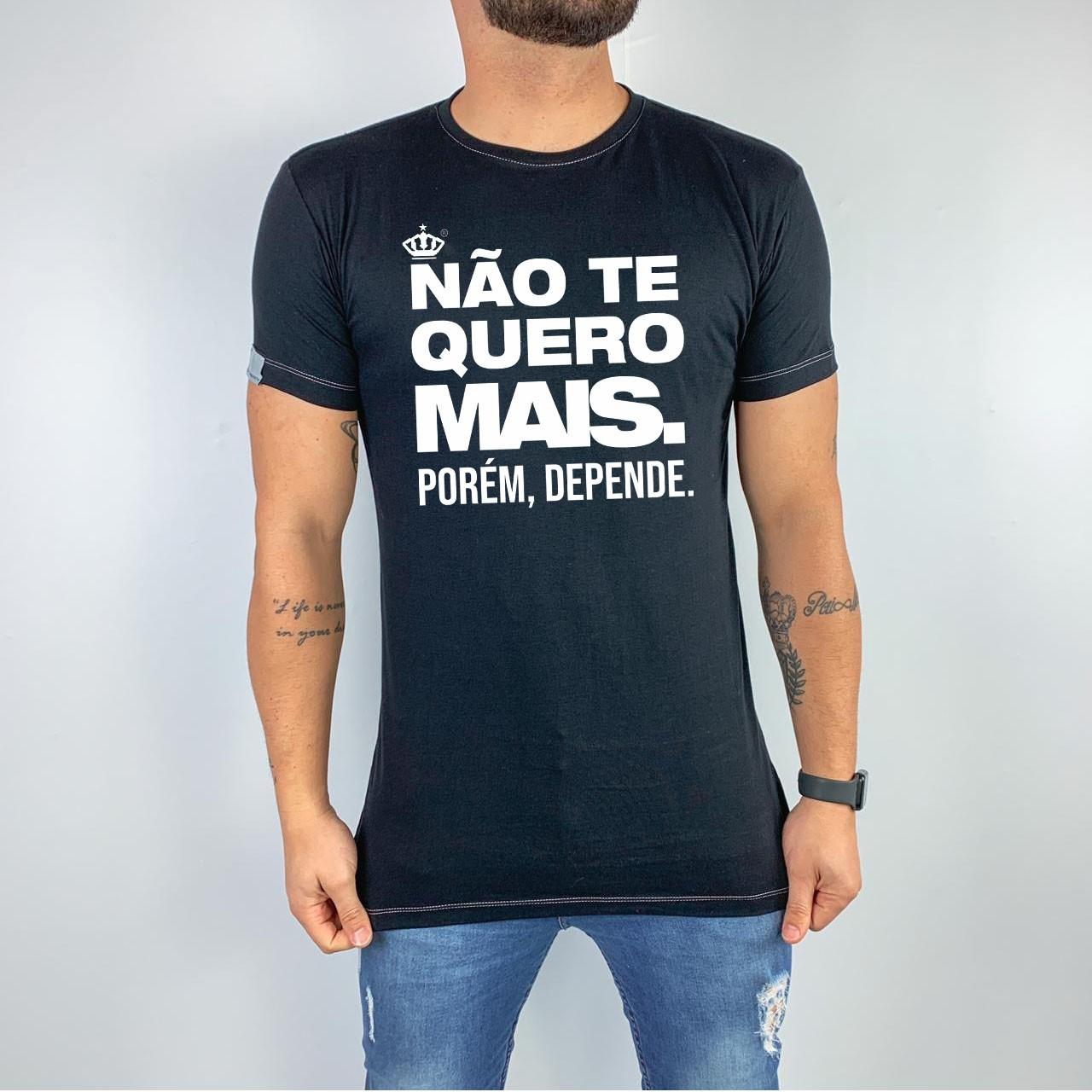 Camiseta Não te quero mais!