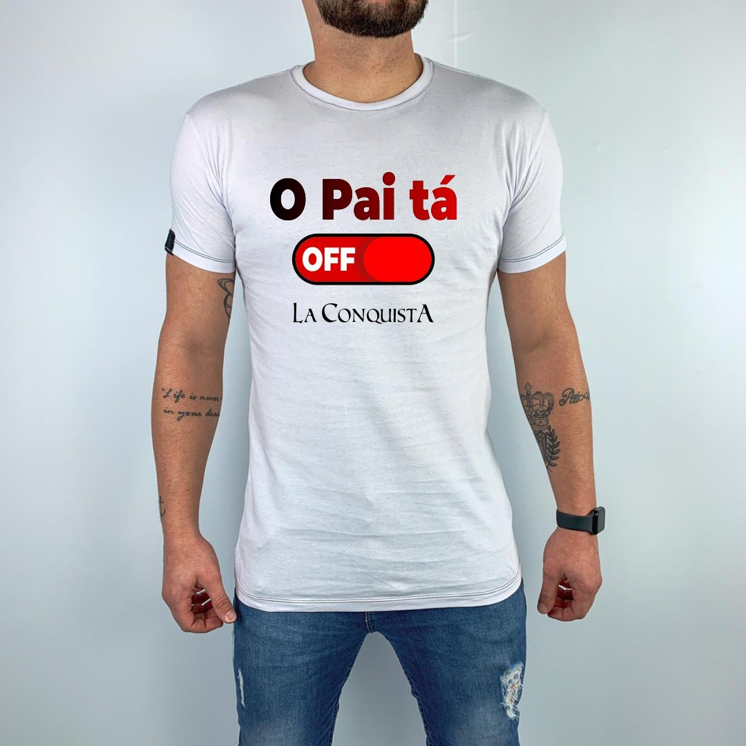 Camiseta O pai ta off 2020