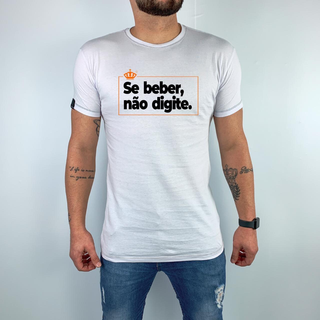 Camiseta Se beber não digite