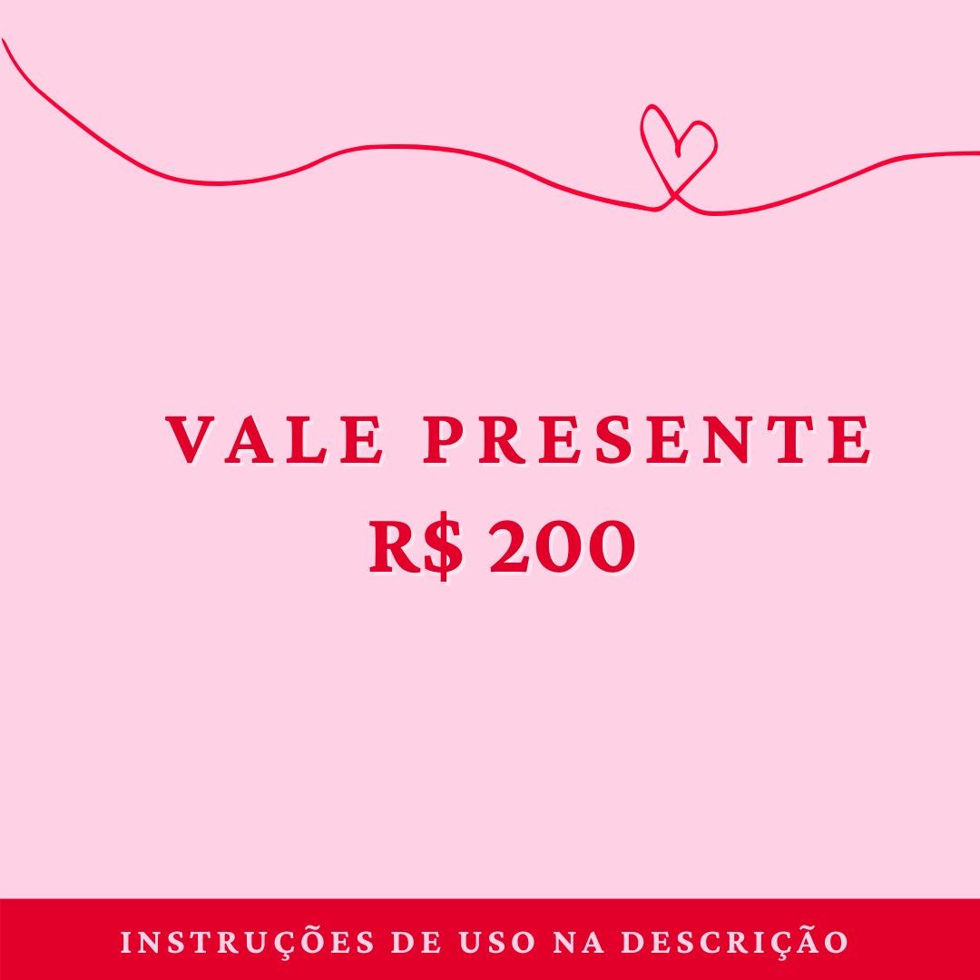 Vale Presente R$200,00