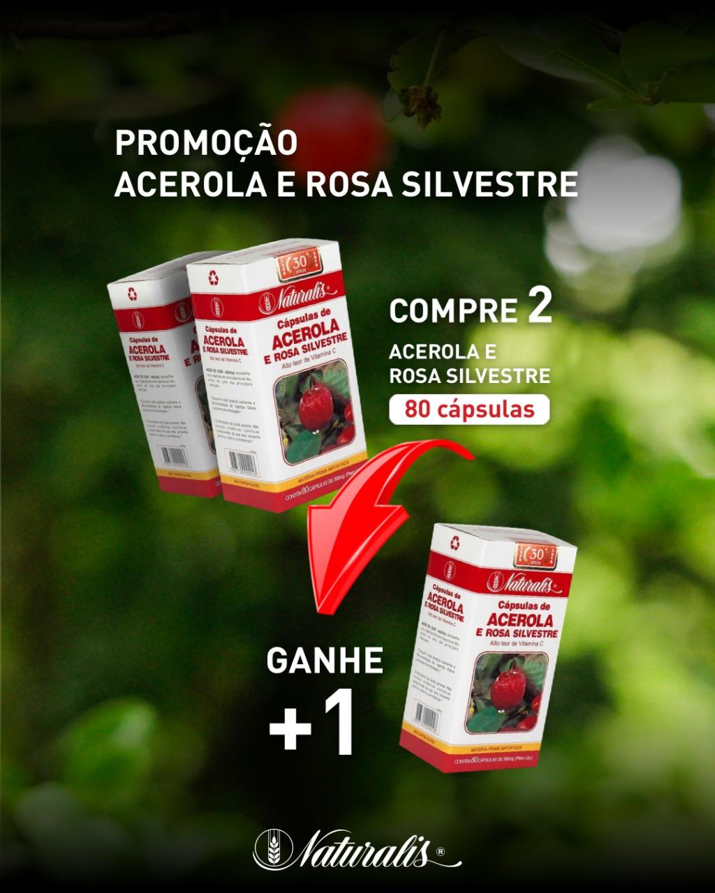 Kit 2 unidades Acerola e Rosa Silvestre Naturalis 80 Cápsulas ganhe + 1 unidade