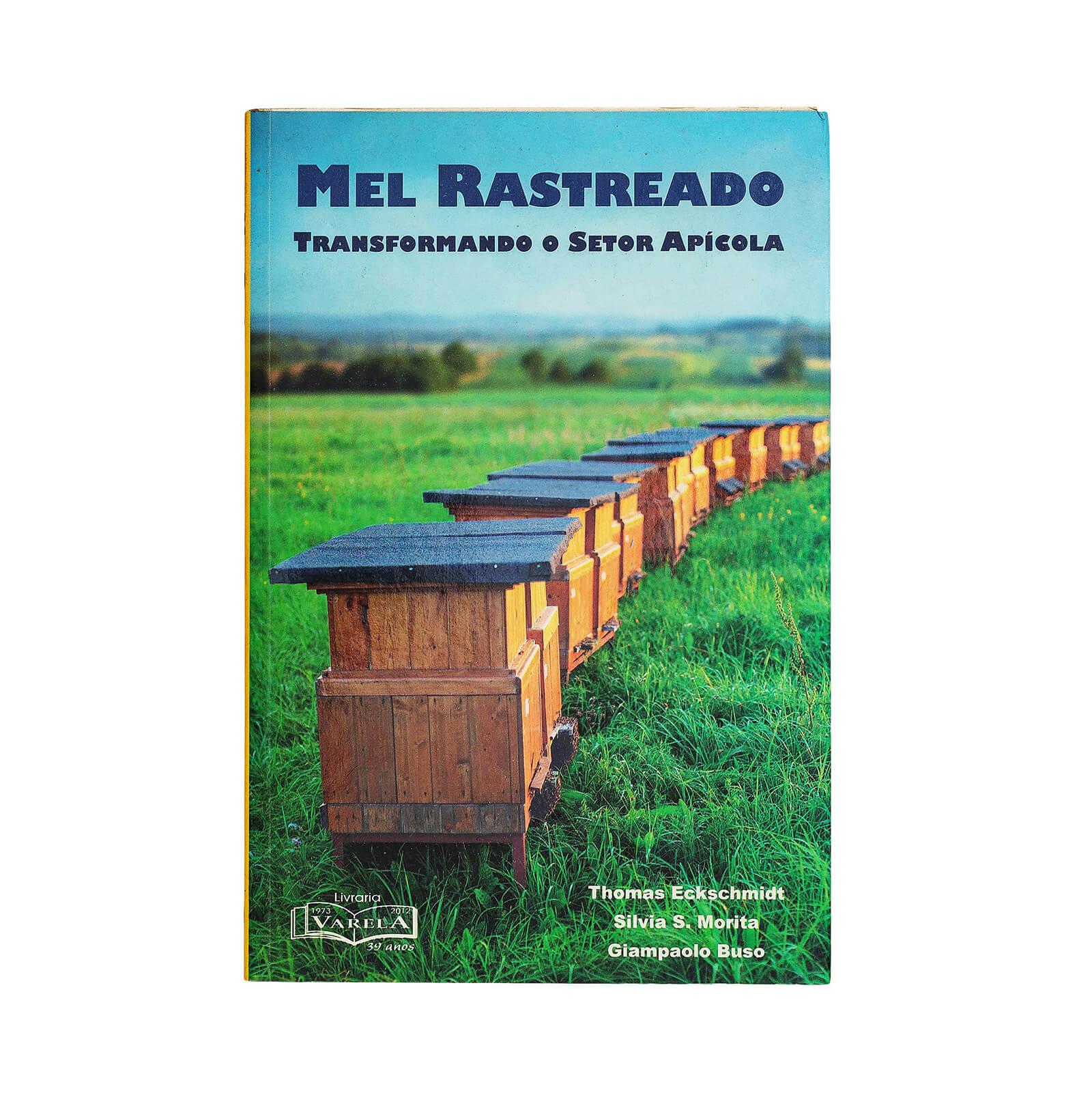 Mel rastreado - transformando o setor apícola