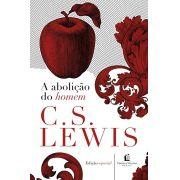 A Abolição do Homem - C.S. LEWIS