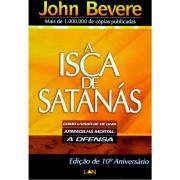 A Isca de Satanás - John Bevere