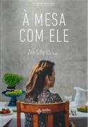 À Mesa com Ele -  Zoe Lilly
