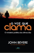 A voz que Clama - John Bevere
