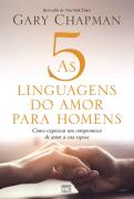 As 5 linguagens do amor para Homens - Gary Chapman