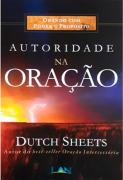 Autoridade na Oração - Dutch Sheets