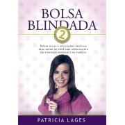 Bolsa Blindada 2 - Patricia Lages