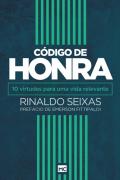 Código de Honra  - Rinaldo Seixas