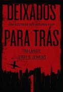 Deixados para trás 1 - Tim Lahaye e Jerry B. Jenkins