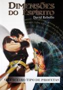 Dimensões do Espírito  - David Rebollo