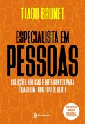 Especialista em pessoas - Tiago Brunet