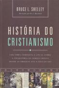 História do cristianismo - Bruce Shelley