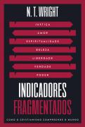 Indicadores fragmentados - N. T. Wright