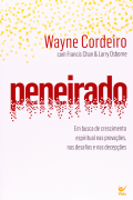 Peneirado - Wayne Cordeiro  |  Francis Chan | Larry Osborne