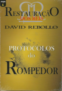 Protocolos do rompedor - Restauração de reis - David Rebollo