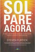 Sol, Pare Agora - Steven Furtick