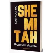 Subindo no Shemitah - Rodrigo Aldeia