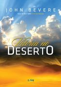 Vitória no Deserto - John Bevere