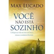 Você não está sozinho - Max Lucado