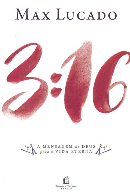 3:16 - Max Lucado