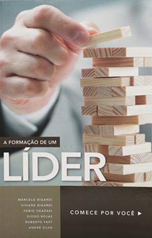A Formação de um Líder - Marcelo Bigardi