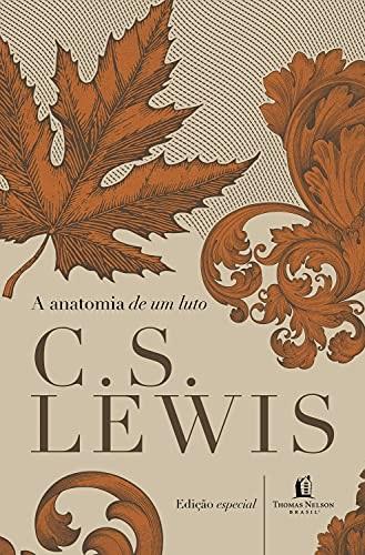 Anatomia do Luto - C.S. Lewis