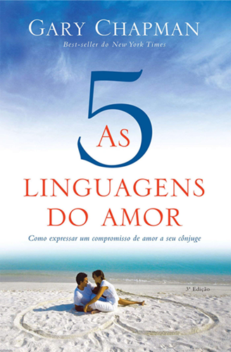 As 5 linguagens do amor - Gary Chapman