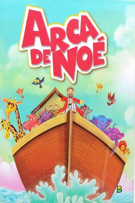 Maravilhas da Bíblia   Arca de Noé   Capa Dura
