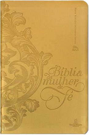 Bíblia da Mulher de Fé| NVI | Capa Dourada