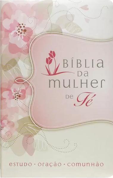 Bíblia da Mulher de Fé | NVI - Capa Flores