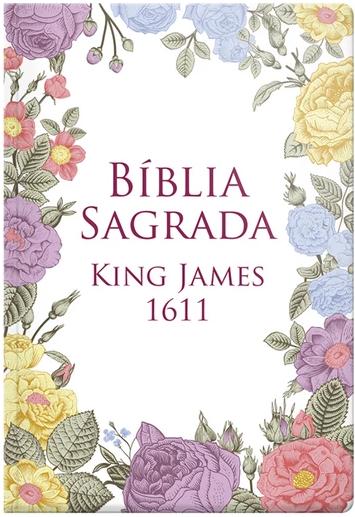 Bíblia Sagrada | BKJ |  King James 1611 Flores Coloridas