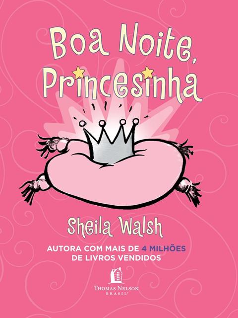 Boa noite, princesinha - Sheila Walsh