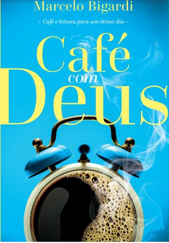 Café com Deus 2 - Marcelo Bigardi