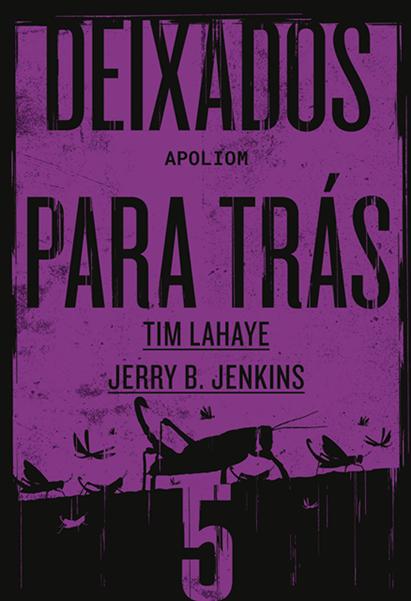 Deixados para trás 5 - Tim Lahaye e Jerry B. Jenkins