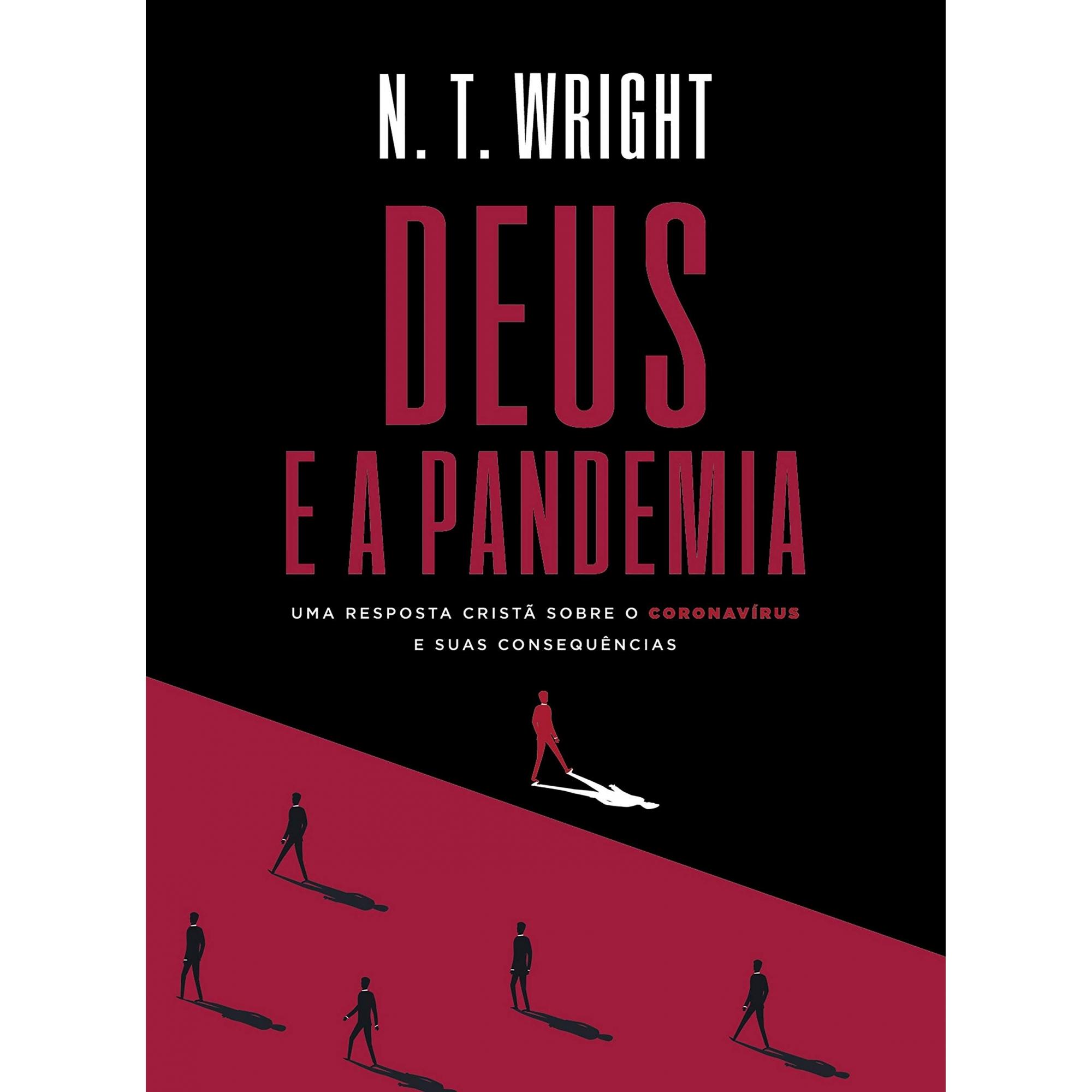 Deus e a pandemia - N.T. Wright