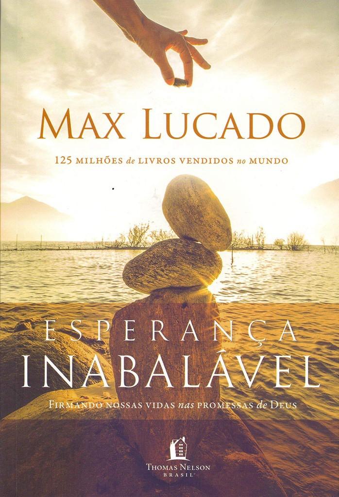Esperança inabalável - Max Lucado