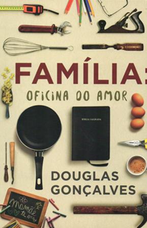 Família Oficina do Amor -  Douglas Gonçalves