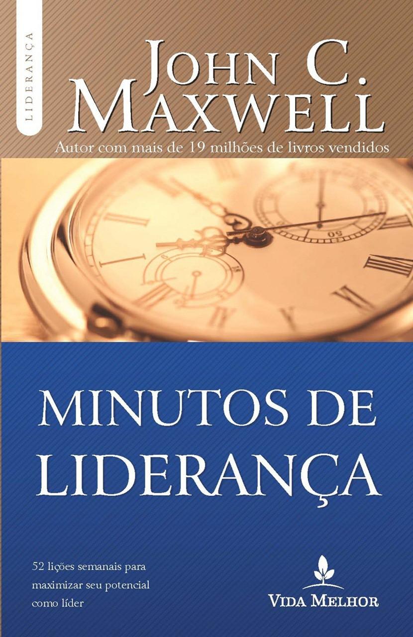 Minutos de liderança - John C. Maxwell