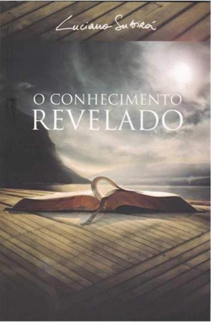 O Conhecimento Revelado - Luciano Subirá