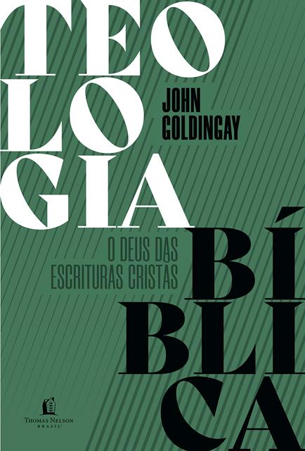 Teologia Bíblica - John Goldingay