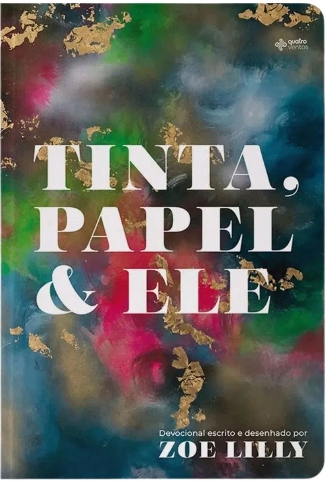 Tinta, Papel e Ele -  Zoe Lilly