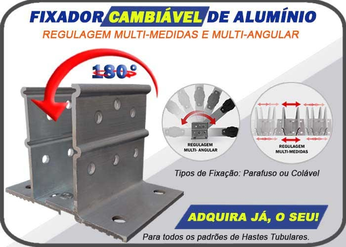 Fixador Cambiável - multi-medidas /multi angular- alumínio