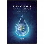 Livro Aromaterapia Para Todos - Laszlo