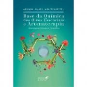Livro Base Química Dos Óleos Essenciais E Aromaterapia - Laszlo