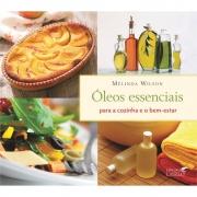 Livro Óleos Essenciais Para Cozinha E Bem Estar - Laszlo