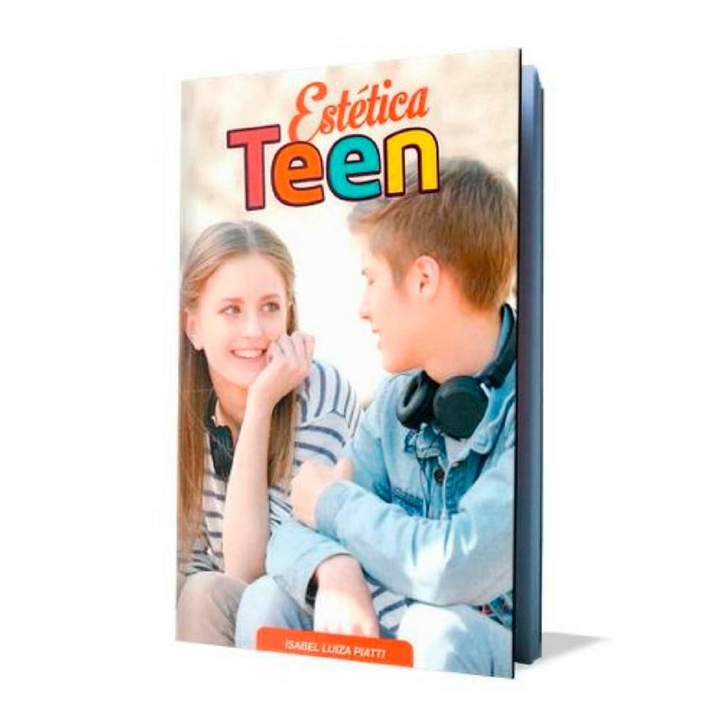 Livro Estética Teen  - Isabel Luiza Piatti | Buona Vita